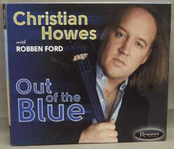 HOWES,  CHRISTIAN WITH ROBBEN FORD - Out Of The Blue - CD