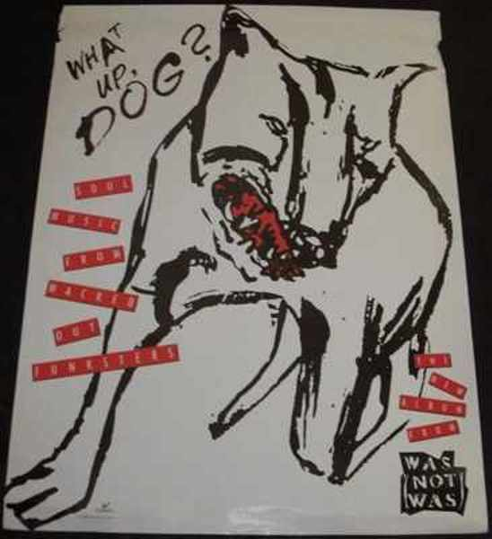 WAS NOT WAS - What Up Dog - Poster / Affiche