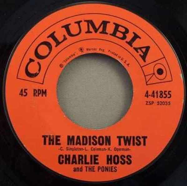 HOSS,  CHARLIE - Madison Twist / Rauchy Twist - 45T x 1