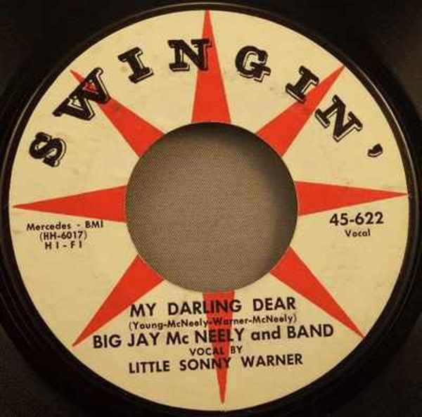 MCNEELY,  BIG JAY W/SONNY WARNER - My Darling Dear / Minnie - 45T x 1
