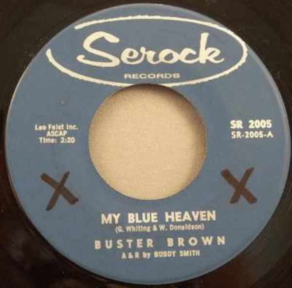 BROWN,  BUSTER - My Blue Heaven / Two Women - 45T x 1