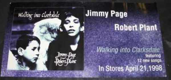 PAGE,  JIMMY & ROBERT PLANT - Walking Into Clarkdale - Poster / Affiche