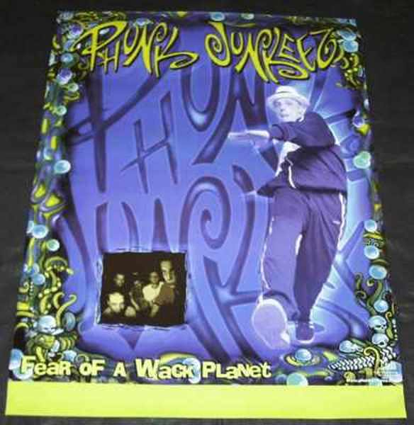 PHUNK JUNKEEZ - Fear Of A Wack Planet - Poster / Affiche
