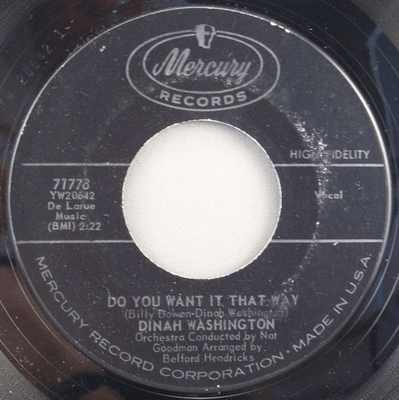 WASHINGTON,  DINAH - Do You Want It That Way / Early Every Morning - 45T x 1