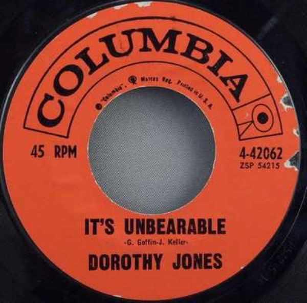 JONES,  DOROTHY - It's Unbearable / Takin That Long Walk Home - 7inch x 1