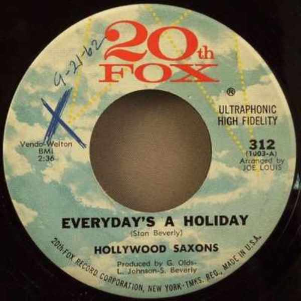 HOLLYWOOD SAXONS - Everyday's A Holiday / L.A. Lover - 45T x 1