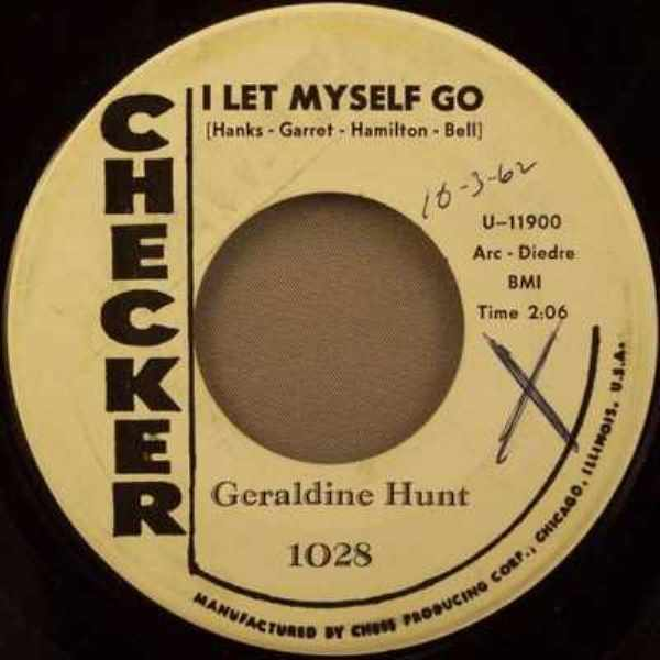 HUNT,  GERALDINE - I Let Myself Go / I Wished I Had Listened - 7inch x 1