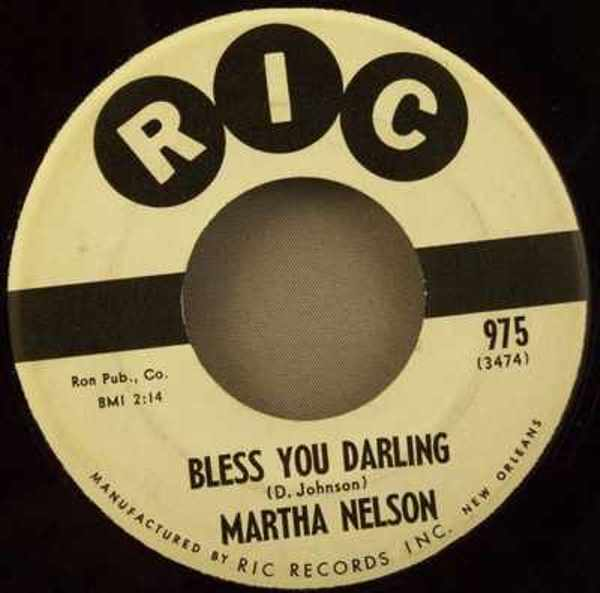 NELSON,  MARTHA - Bless You Darling / I Don't Talk Too Much - 7inch x 1