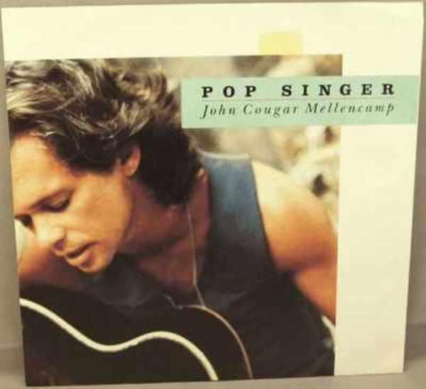 Mellencamp,  John Cougar - Pop Singer / J.M.'s Question  W/PS - 45 RPM