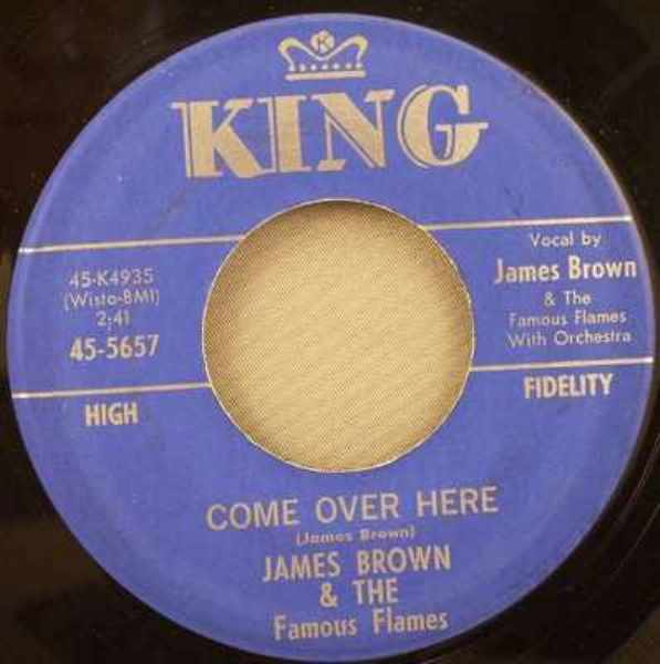 BROWN,  JAMES - Come Over Here / Shout And Shimmy - 45T x 1