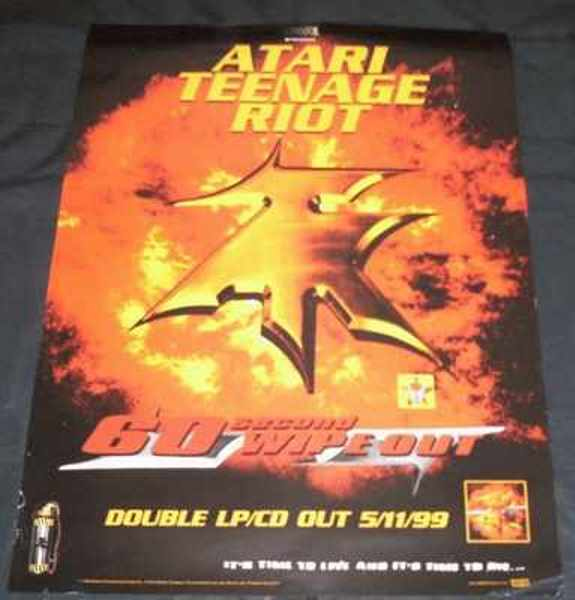 ATARI TEENAGE RIOT - 60 Second Wipe Out - Poster / Affiche