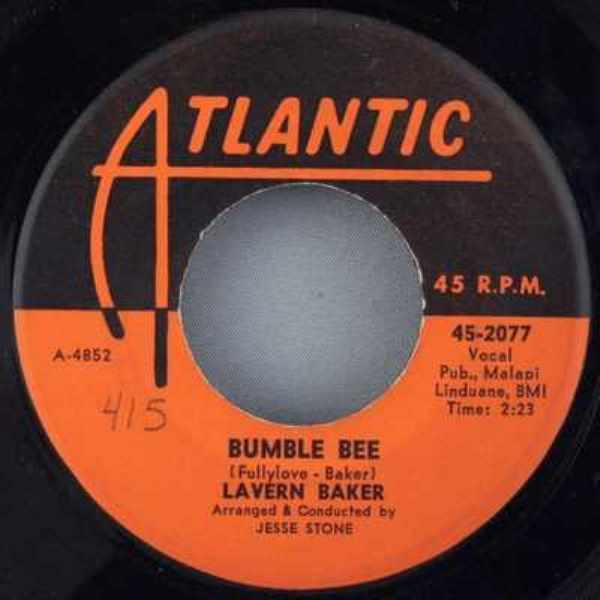 BAKER,  LAVERN - Bumble Bee / My Time Will Come - 7inch x 1