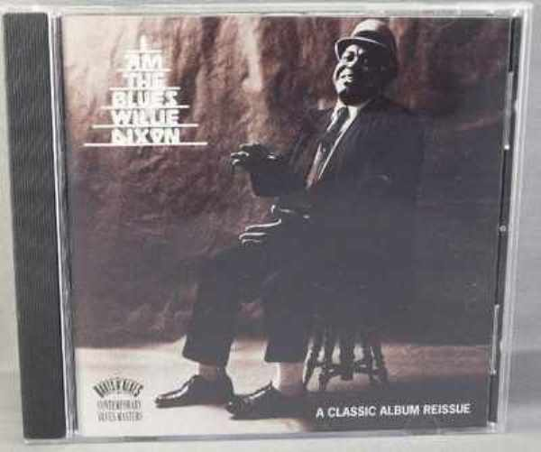 DIXON,  WILLIE - I Am The Blues - CD