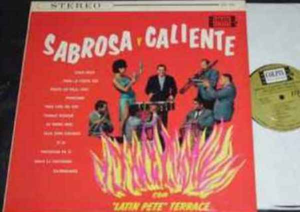 TERRACE,  LATIN PETE - Sabrosa y Caliente - LP