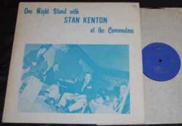 KENTON,  STAN - One Night Stand With Stan Kenton At The Commodore - LP