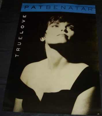 BENATAR,  PAT - True Love - ポスター