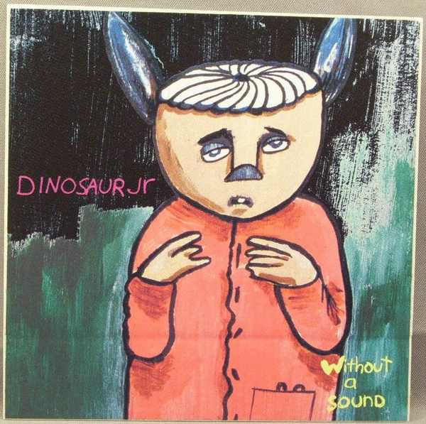 DINOSAUR JR - Without A Sound - Sticker