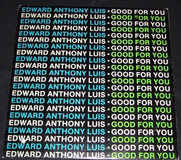 LUIS,  ANTHONY EDWARD - Good For You - 12 inch 45 rpm