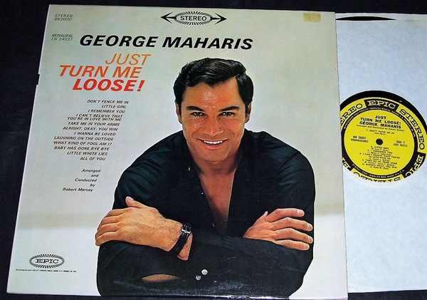MAHARIS,  GEORGE - Just Turn Me Loose - 33T