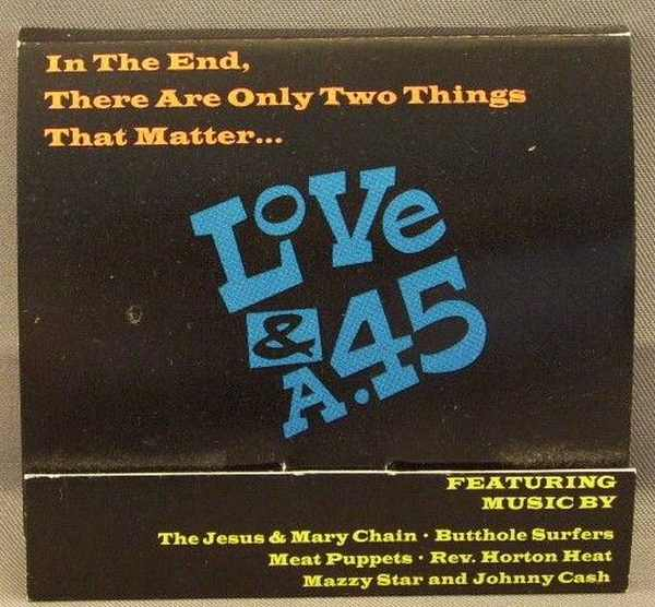 JESUS & MARY CHAIN, MEAT PUPPETS, BUTTHOLE SURFERS - Love & A 45 - Others