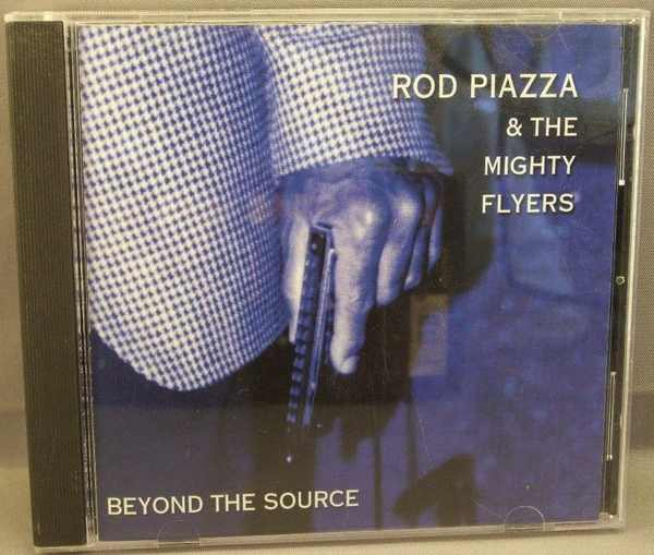 PIAZZA,  ROD AND THE MIGHTY FLYERS - Beyond The Source - CD