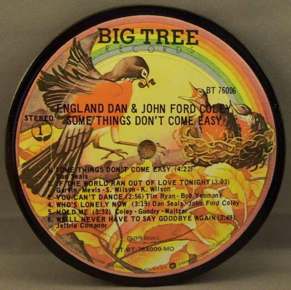 ENGLAND DAN & JOHN FORD COLEY - Somethings Don't Come Easy - Sous-Boque