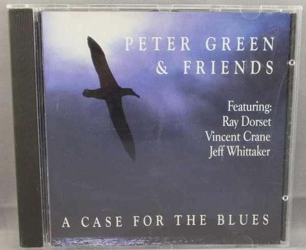 GREEN,  PETER - A Case For The Blues - CD