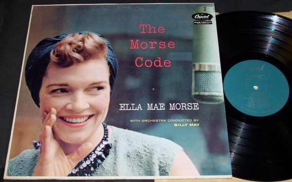MORSE,  ELLA MAE - Morse Code - LP