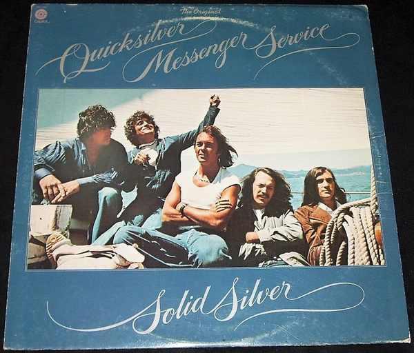 Quicksilver Messenger Service Solid Silver Vinyl Lp