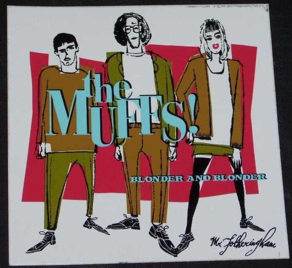 MUFFS - Blonder And Blonder - Sticker