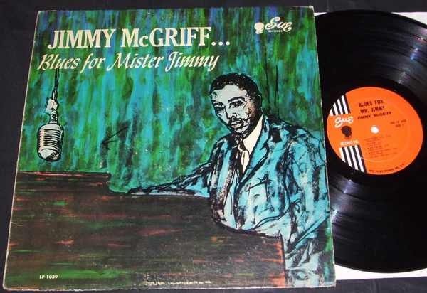 MCGRIFF,  JIMMY - Blues For Mister Jimmy - 33T