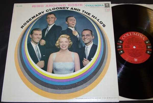 CLOONEY,  ROSEMARY AND THE HI-LO'S - Ring Around Rosie - LP