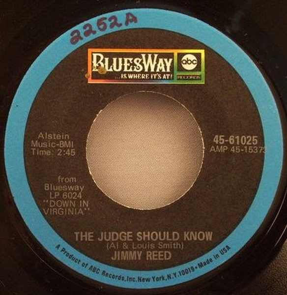 REED,  JIMMY - Judge Should Know / Don't Light My Fire - 7inch x 1