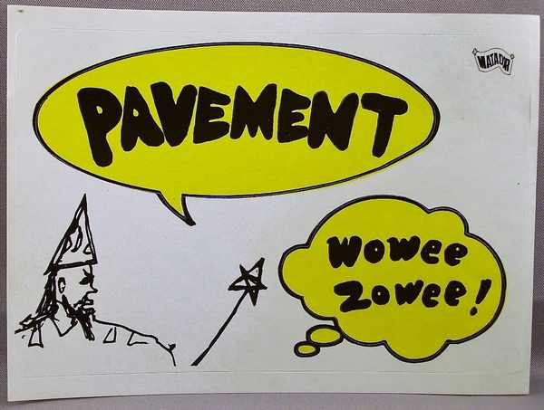 PAVEMENT - Wowee Zowee - Sticker