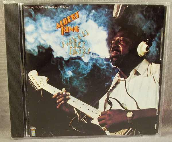 KING,  ALBERT - I Wanna Get Funky - CD