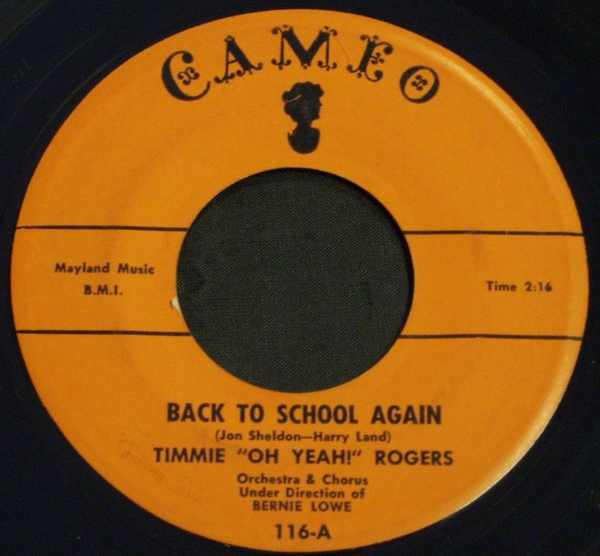 ROGERS,  TIMMIE - Back To School Again / I've Got A Dog Who Loves Me - 7inch x 1
