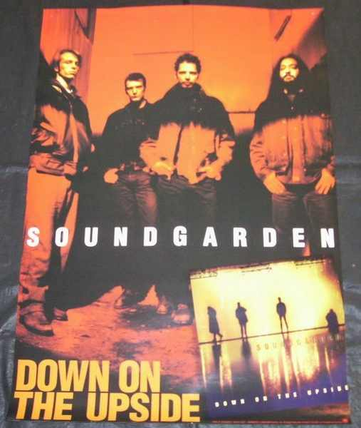 SOUNDGARDEN - Down On The Upside - Poster / Affiche