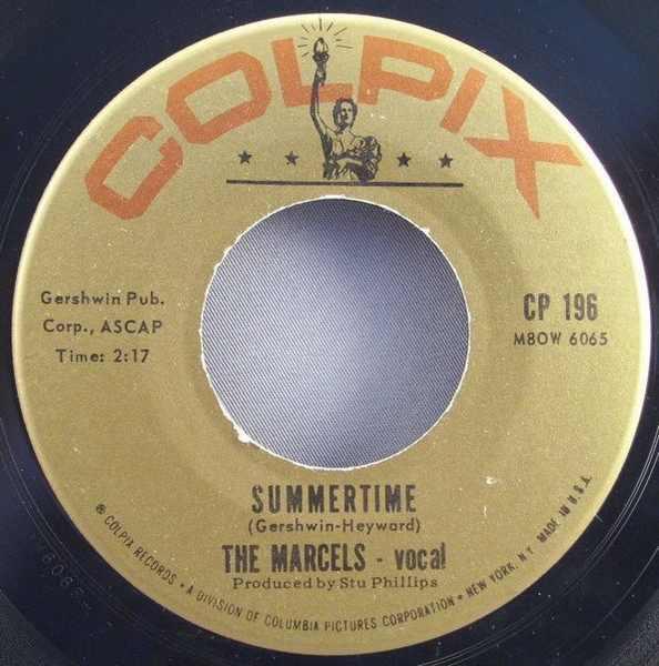 MARCELS - Summertime / Teeter Totter Love - 45T x 1