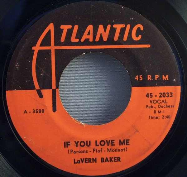 BAKER,  LAVERN - If You Love Me / So High So Low - 7inch x 1