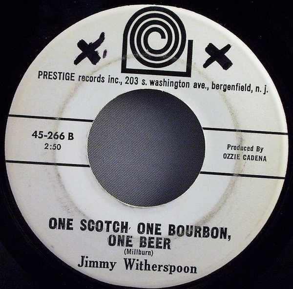 WITHERSPOON,  JIMMY - One Scotch One Bourbon One Beer / Baby Baby Baby - 7inch x 1