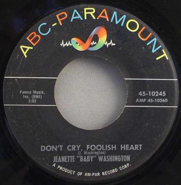 WASHINGTON,  JEANETTE BABY - Don't Cry Foolish Heart / There You Go Again - 7inch x 1