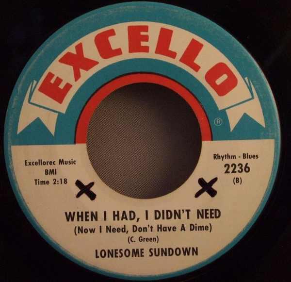 LONESOME SUNDOWN - When I Had I Didn't Need / I'm A Samplin Man - 7inch x 1