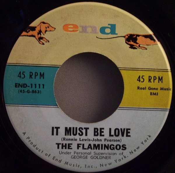FLAMINGOS - It Must Be Love / I'm No Fool Anymore - 7inch x 1