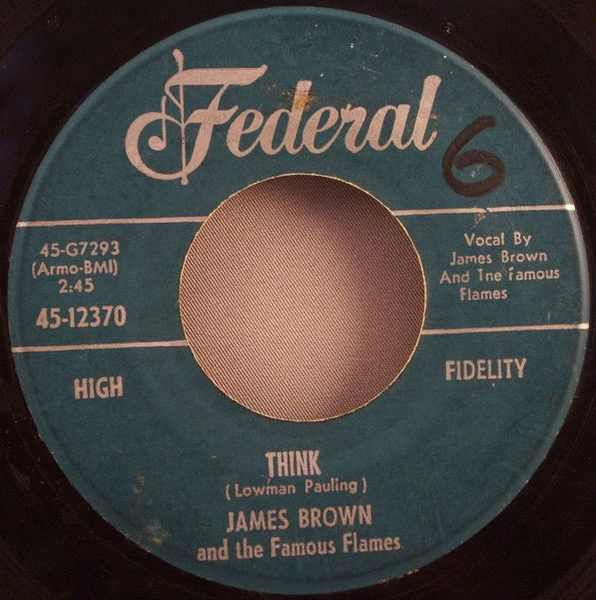 BROWN,  JAMES - Think / You've Got The Power - 7inch x 1