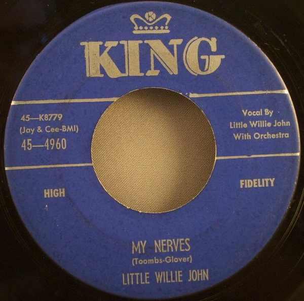 JOHN,  LITTLE WILLIE - My Nerves / Do Something For Me - 7inch x 1
