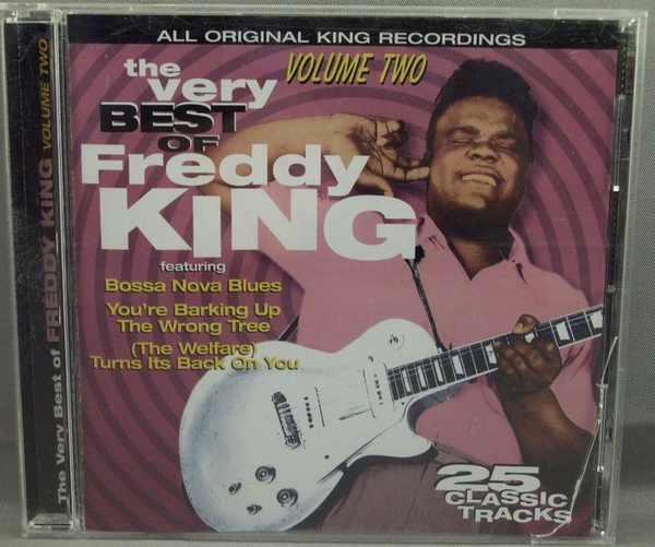 KING,  FREDDY - Very Best of Freddy King Volume Two - CD