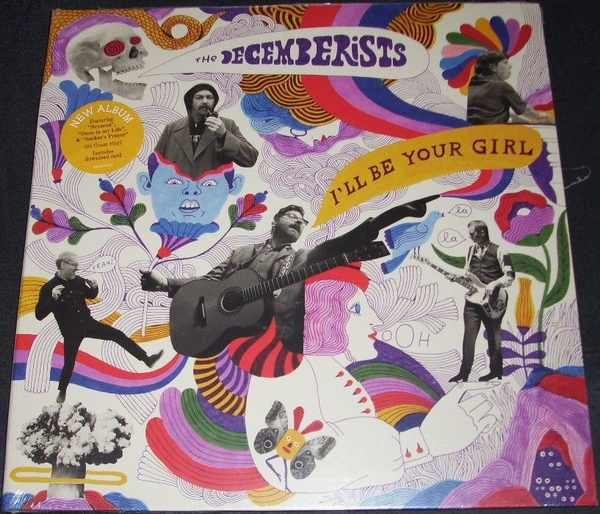 DECEMBERISTS - I'll Be Your Girl - LP