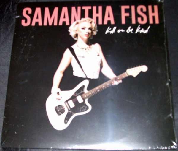 FISH,  SAMANTHA - Kill or Be Kind - LP